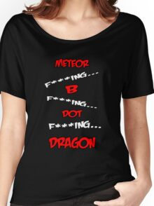 Meteor B. Dragon Women's Relaxed Fit T-Shirt
