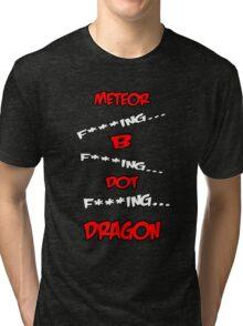 Meteor B. Dragon Tri-blend T-Shirt