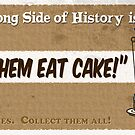 """#1 """"Let Them Eat Cake."""" by marlowinc"""