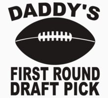 Daddy's First Round Draft Pick Football One Piece - Short Sleeve