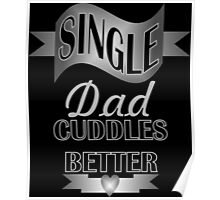 Cool black grey typography proud single dad  Poster