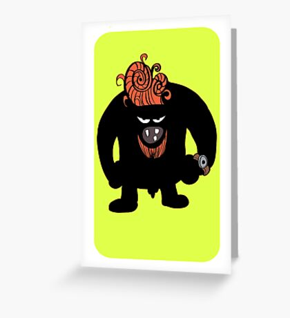 Moster Greeting Card