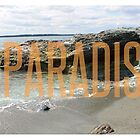 #PARADISE by StuffByMe