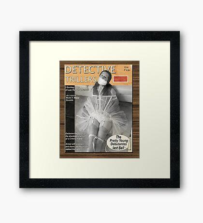 Detective Trillers Magazine February Framed Print