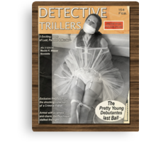 Detective Trillers Magazine February Canvas Print