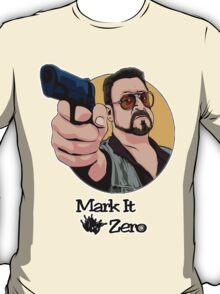 """Mark It Zero"" T-Shirt"