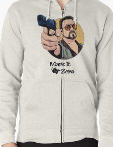 """""""Mark It Zero"""" Zipped Hoodie"""