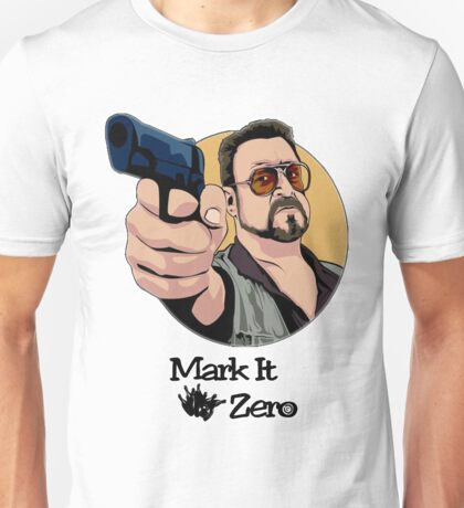 """Mark It Zero"" Unisex T-Shirt"
