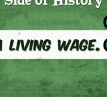 #18 Denying A Living Wage Sticker
