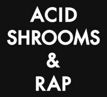 Acid Shrooms And Rap [Wht] | Acid Rap Clothing by FreshThreadShop