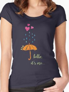 Hello, it's me... Women's Fitted Scoop T-Shirt
