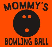 Mommy's Bowling Ball Kids Tee