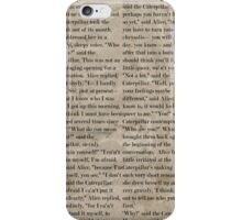 Alice In Wonderland - Alice & the Hookah Smoking Caterpillar Literary Excerpts  iPhone Case/Skin