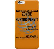 Zombie Hunting Permit #2 iPhone Case/Skin