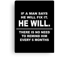 He Will Canvas Print
