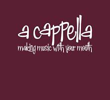 A Capella Unisex T-Shirt