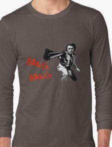 bang bang Long Sleeve T-Shirt