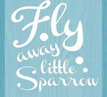 Fly Away Little Sparrow by MidnightMermaid