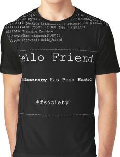 Hello Friend@fsociety Graphic T-Shirt