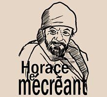 Horace le Mécréant Unisex T-Shirt
