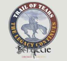 Tollie's Trail of Tears the Legacy Continues by Tollie Schmidt