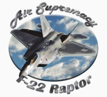 F-22 Raptor Air Supremacy by hotcarshirts