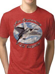 F-22 Raptor Air Supremacy Tri-blend T-Shirt