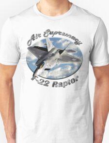F-22 Raptor Air Supremacy T-Shirt