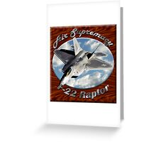 F-22 Raptor Air Supremacy Greeting Card