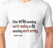 Motivational quote Unisex T-Shirt