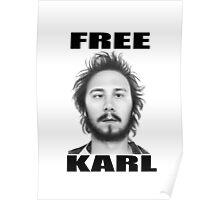 workaholics free karl show shirt Poster