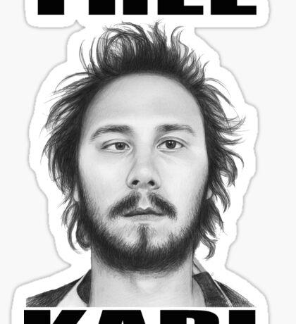workaholics free karl show shirt Sticker