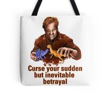 Curse Your Sudden But Inevitable Betrayal 2 Tote Bag