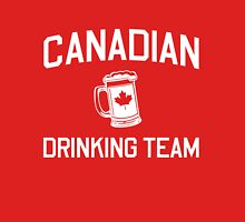 Canadian Drinking Team Unisex T-Shirt