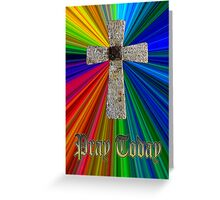 """pray today"" lord's prayer cross Greeting Card"