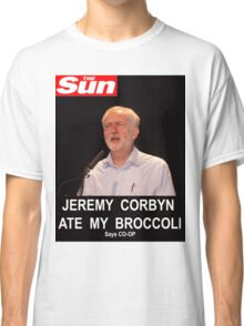 Jeremy Corbyn ate my broccoli Classic T-Shirt