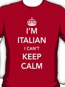 I'm Italian, I can't keep calm T-Shirt