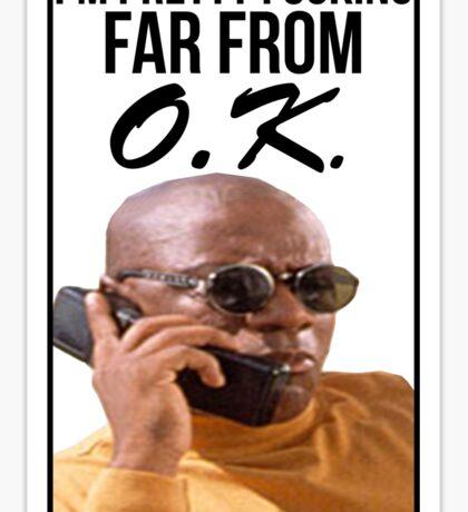 Far From O.K. Sticker