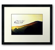 """""""Thanks be to God"""" Framed Print"""