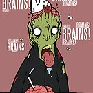 Brains?! by TwistedDredz