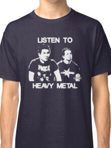 Listen To Heavy Metal Classic T-Shirt