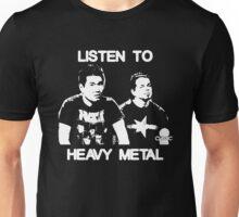 Listen To Heavy Metal Unisex T-Shirt