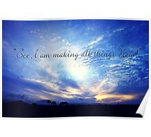 """See I Make All Things New"" Poster"