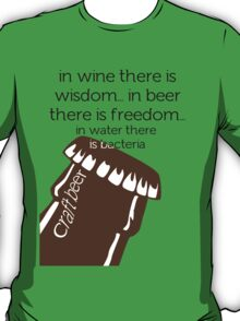 In Beer there is freedom T-Shirt
