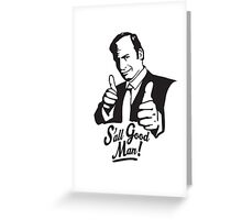 S'all Good Man! Greeting Card
