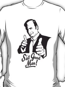 S'all Good Man! T-Shirt