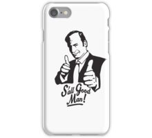 S'all Good Man! iPhone Case/Skin