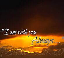 """I Am with you Always"" by Sharon Soberon"