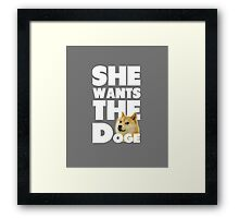 She Wants The Doge Framed Print