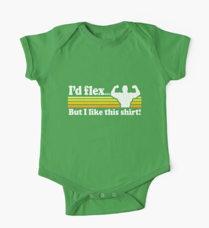 Funny! I'd Flex But I Like This Shirt (Vintage Distressed) One Piece - Short Sleeve